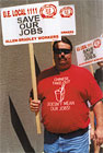 Tshirt: 'Chinese take-out doesn't mean our jobs!' - reference to Rockwell's threat to move hundres of jobs to China.